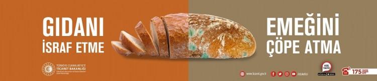 Gıdamızı İsraf Etmeyelim, Ekmeğimizi Çöpe Atmayalım